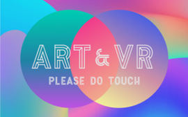ART&VR Please Do Touch